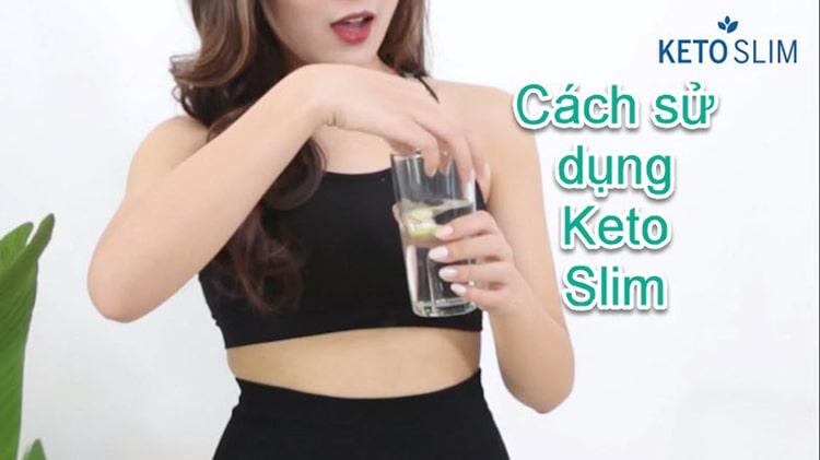 Cách sử dụng Keto Slim