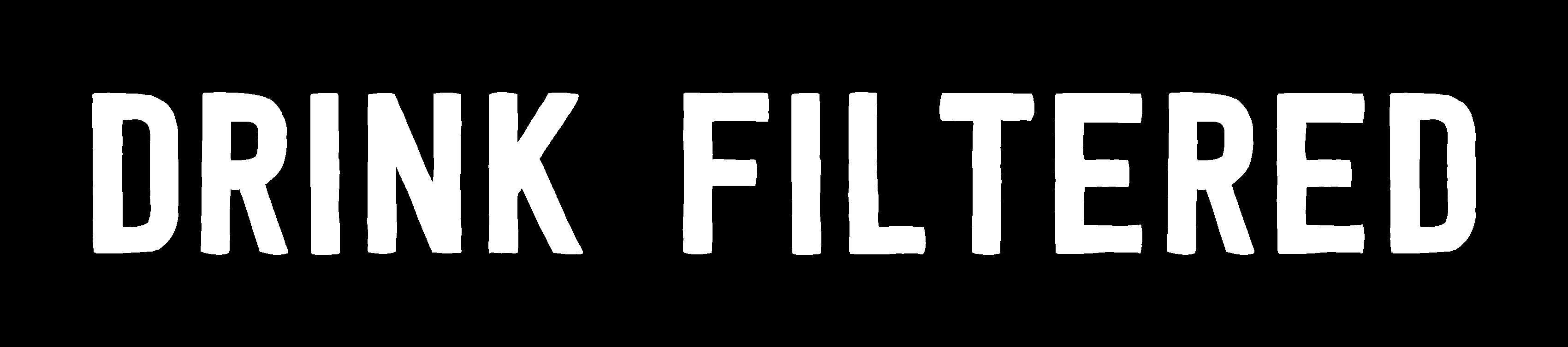 Drink Filtered