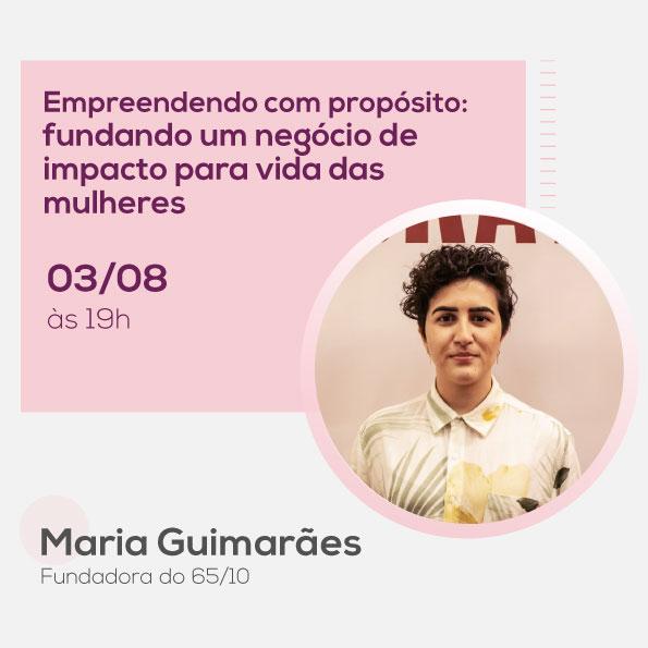 Maria Guimarães, no Mulheres no Comando