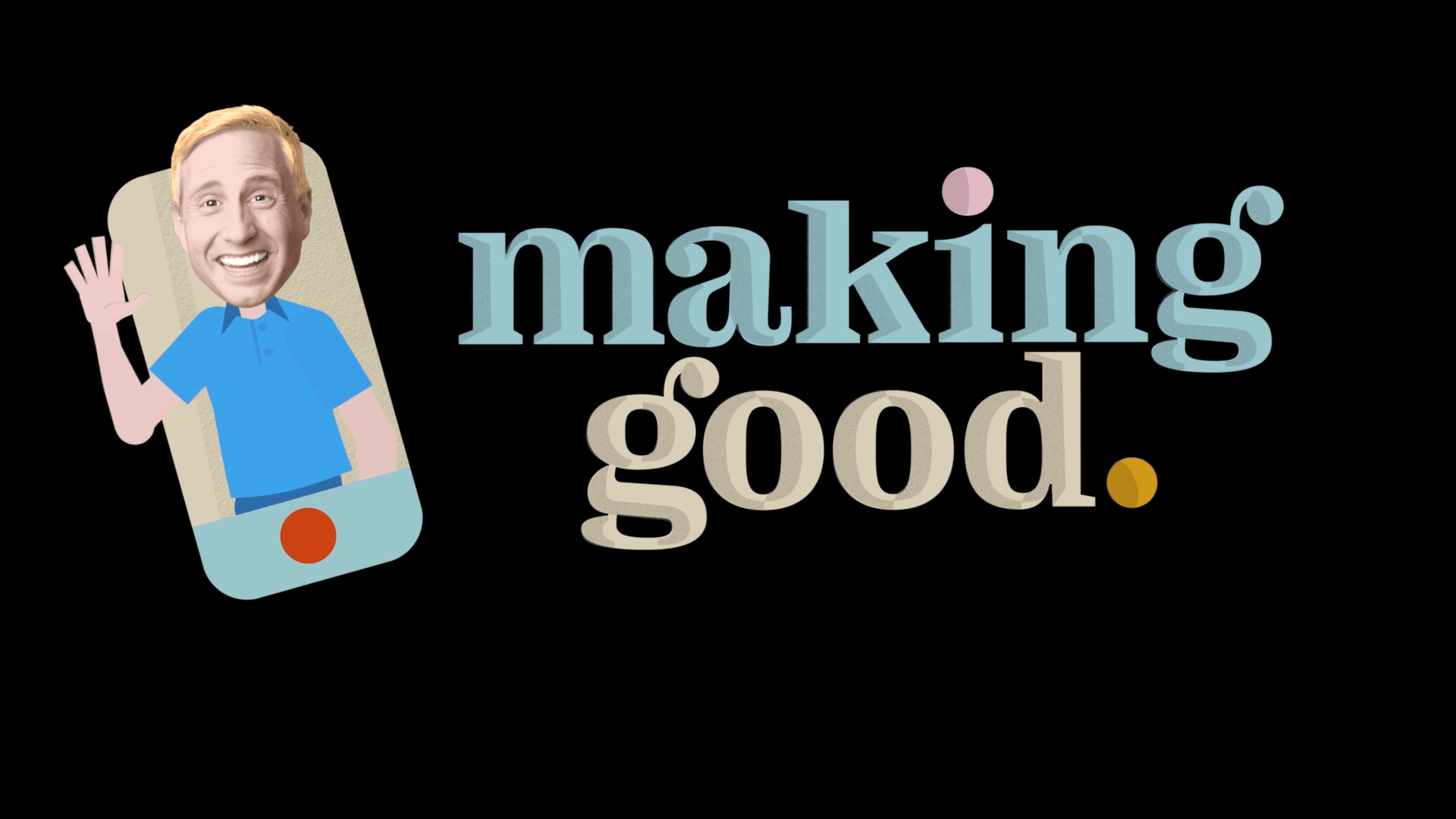 Making Good features host Kirby Heybourne as he visits different non-profit groups across the nation and put himself to the test trying out odd jobs.