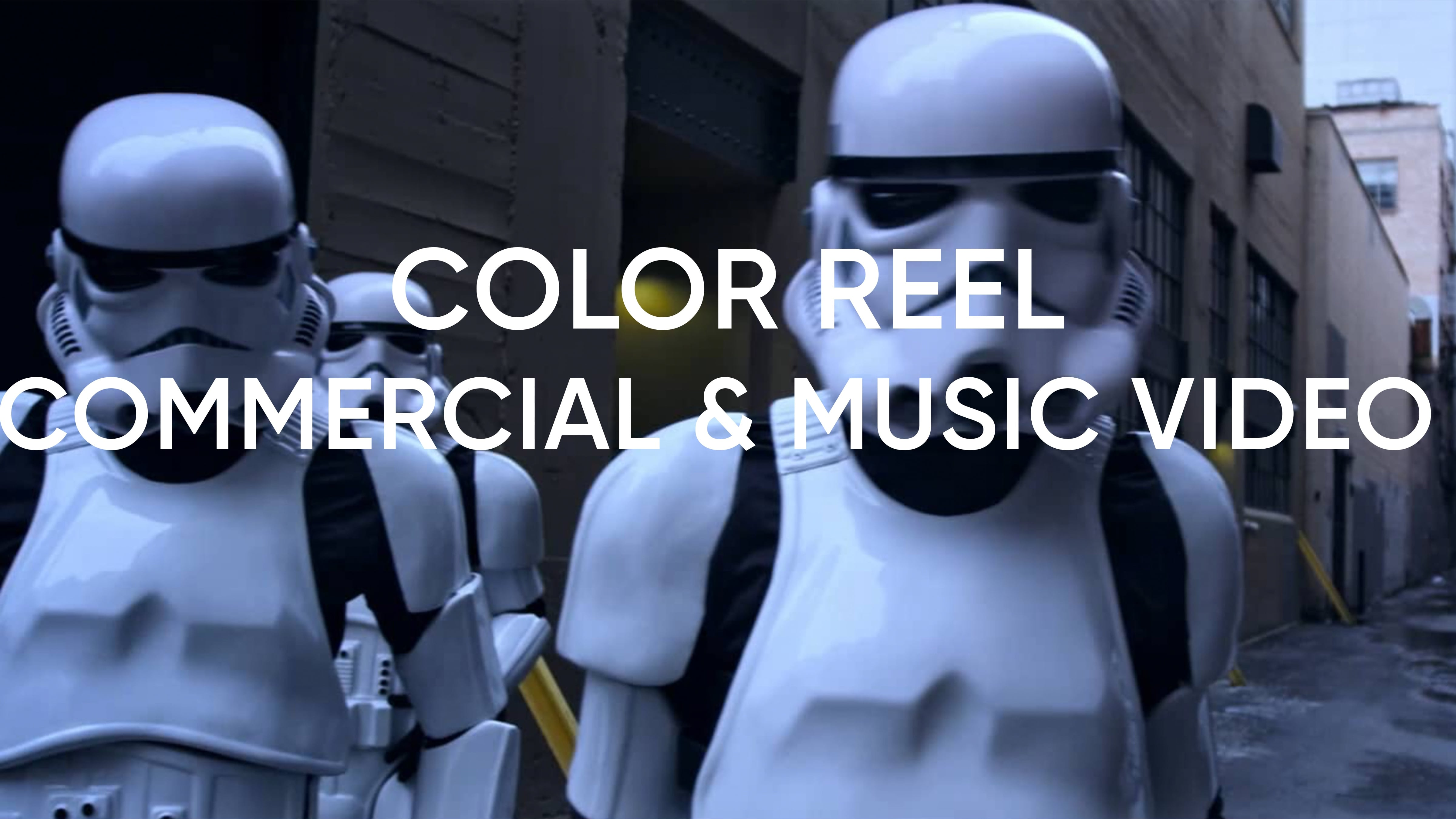Commercial and Music Video Color Reel. Picture of Storm Troopers