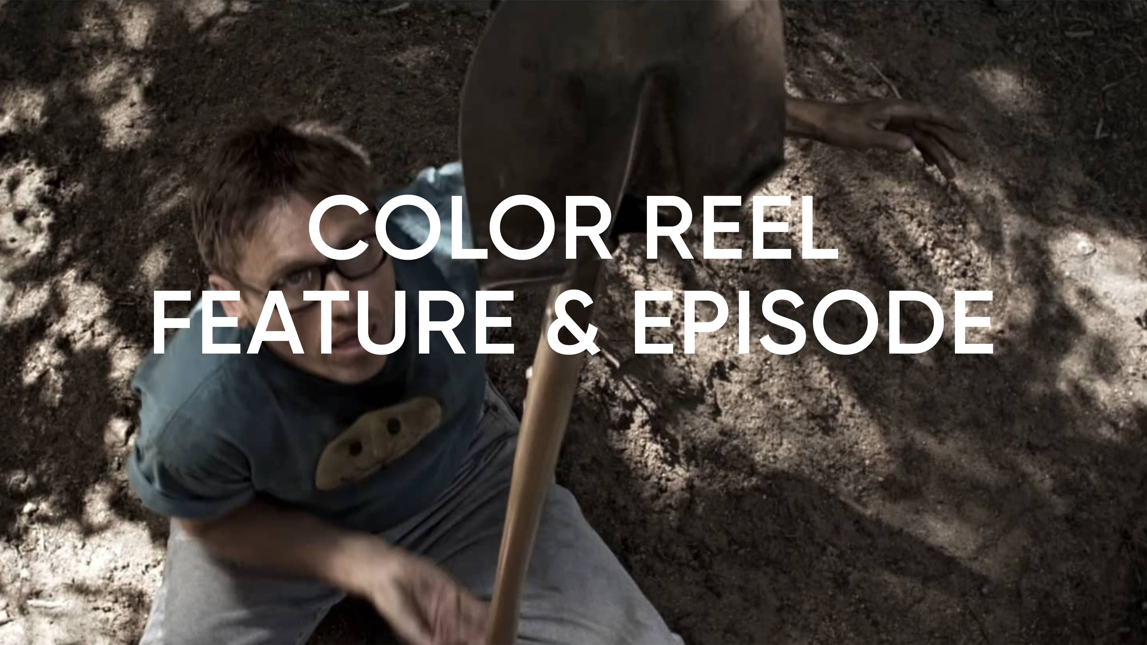 Color Reel: Feature and Episodic