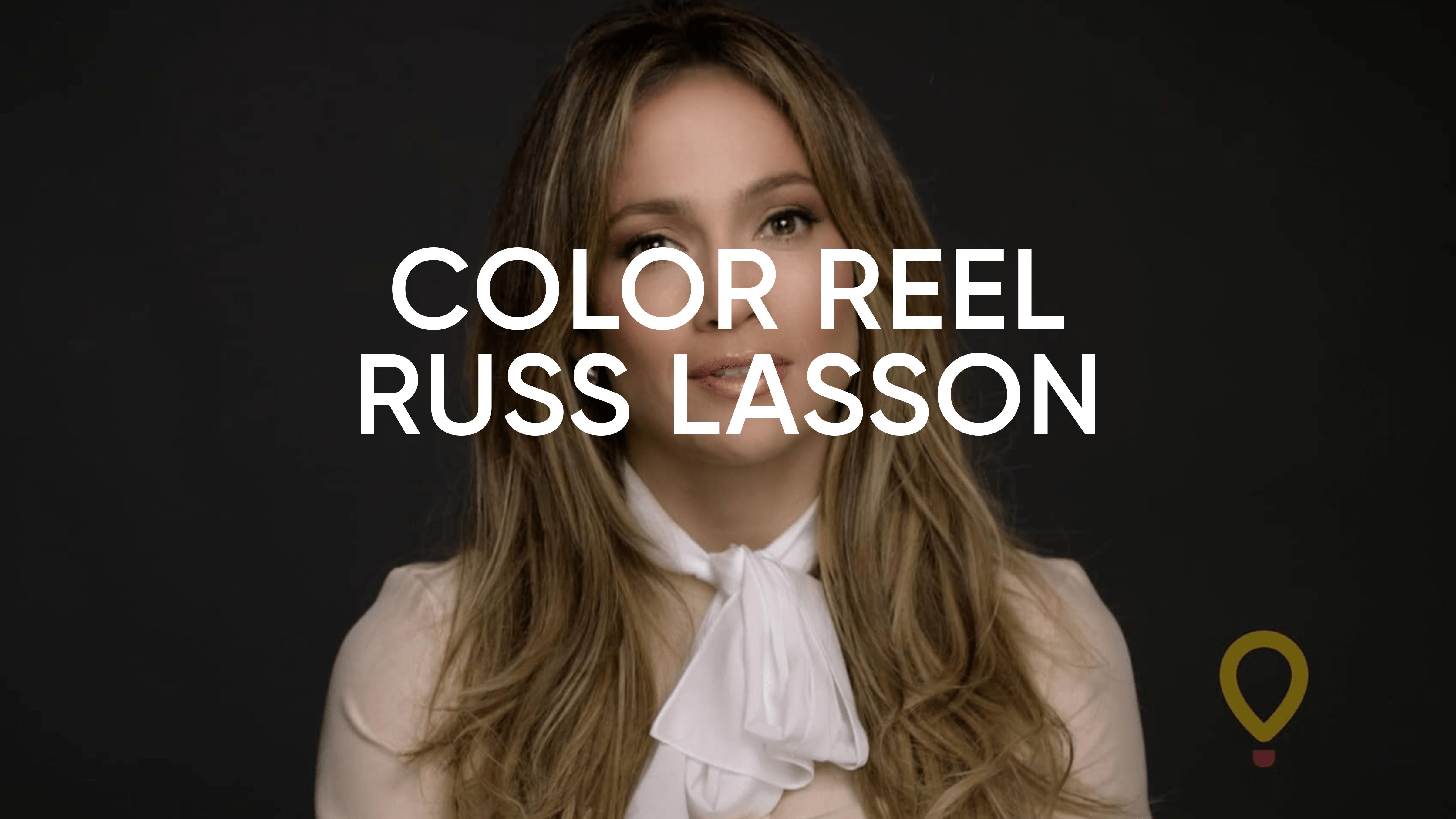 Russ Lasson Color Reel