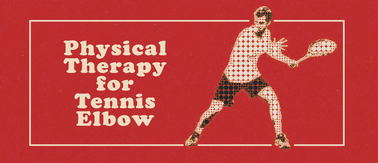 Physical Therapy for Tennis Elbow in Vero Beach