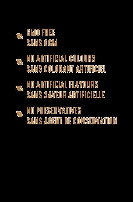 Les Amandes à l'érable sont sans colorant et saveur artificiels, sans agent de conservation ni OGM