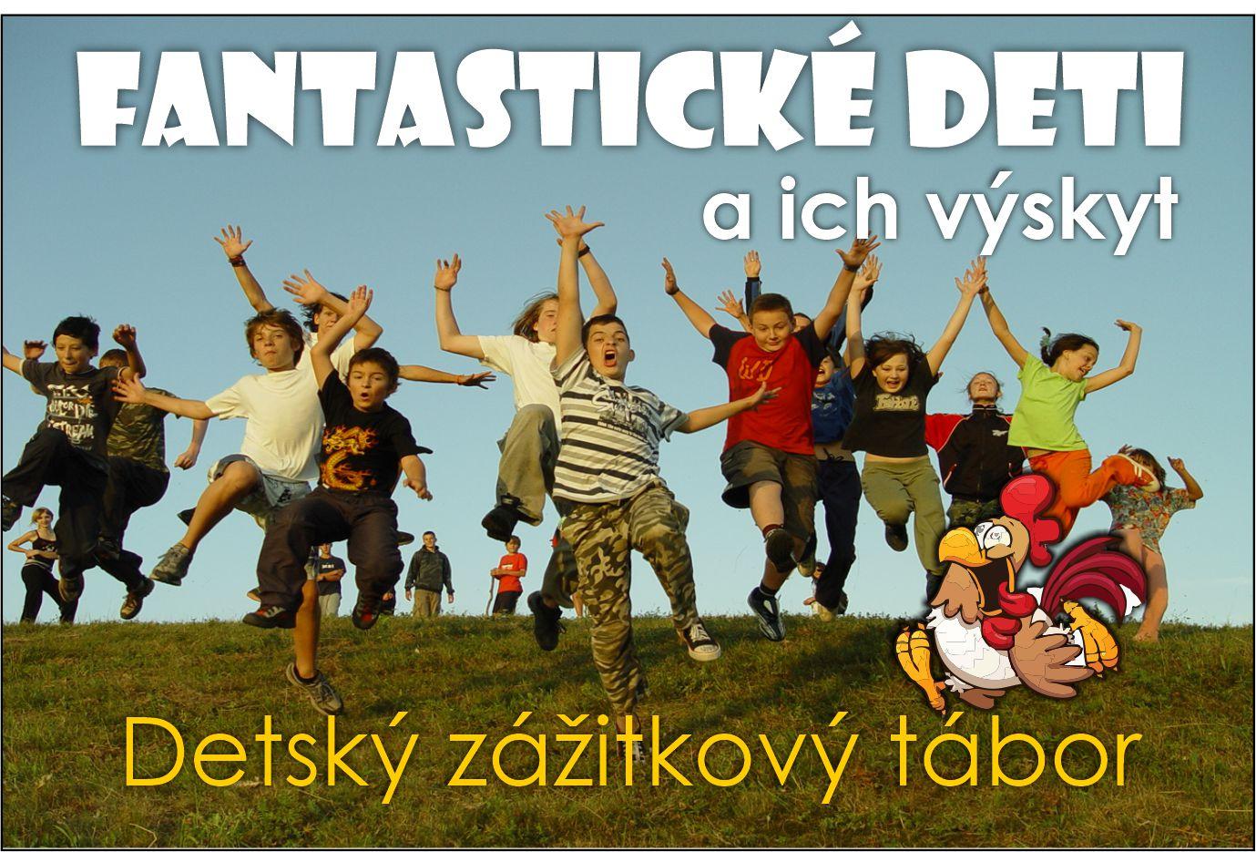 Fantastické deti a ich výskyt