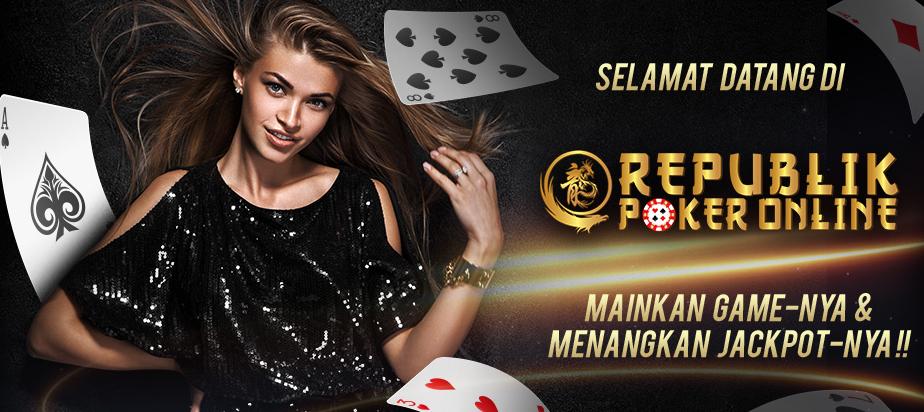 Republik Poker Agen Idn Poker Online Terpercaya
