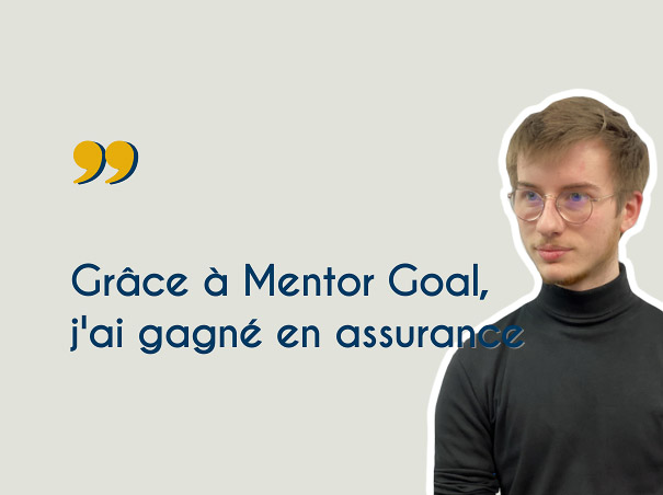 Temoignage avis etudiant Mentor Goal - Nicolas