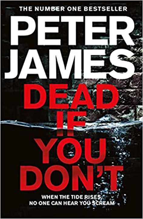 The cover of Dead if you Don't by Peter James