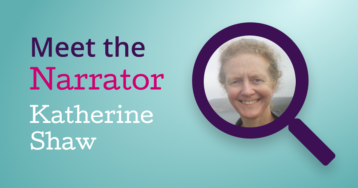 An image of Katherine Shaw in our Meet The Narrator logo