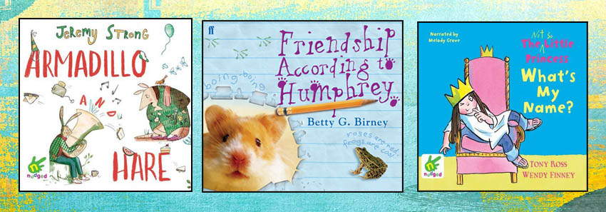 Image shows book covers: Armadillo and Hare; Friendship According to Humphrey; The Little Princess 'What's My Name'