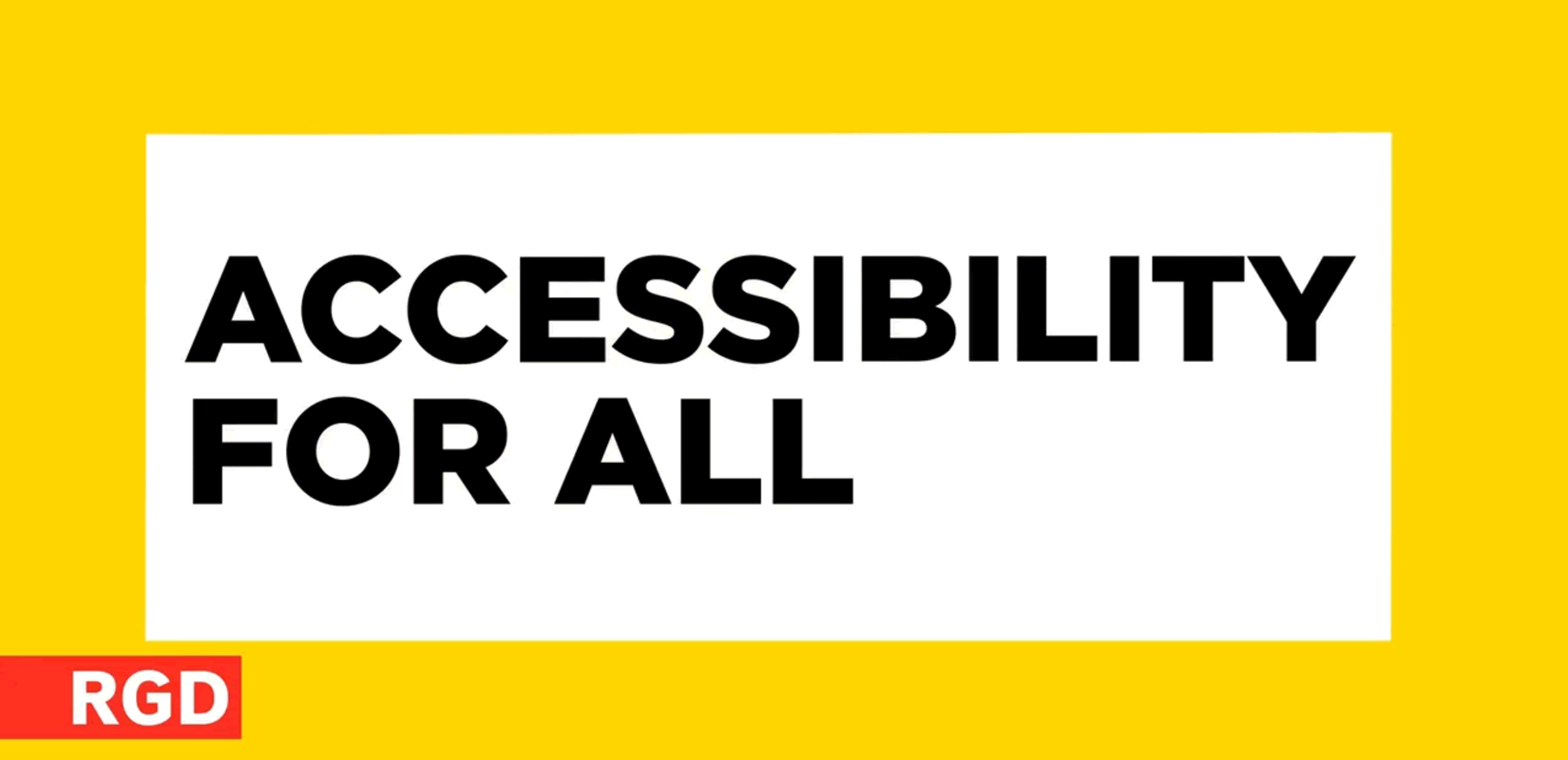 RGD Accessibility For All
