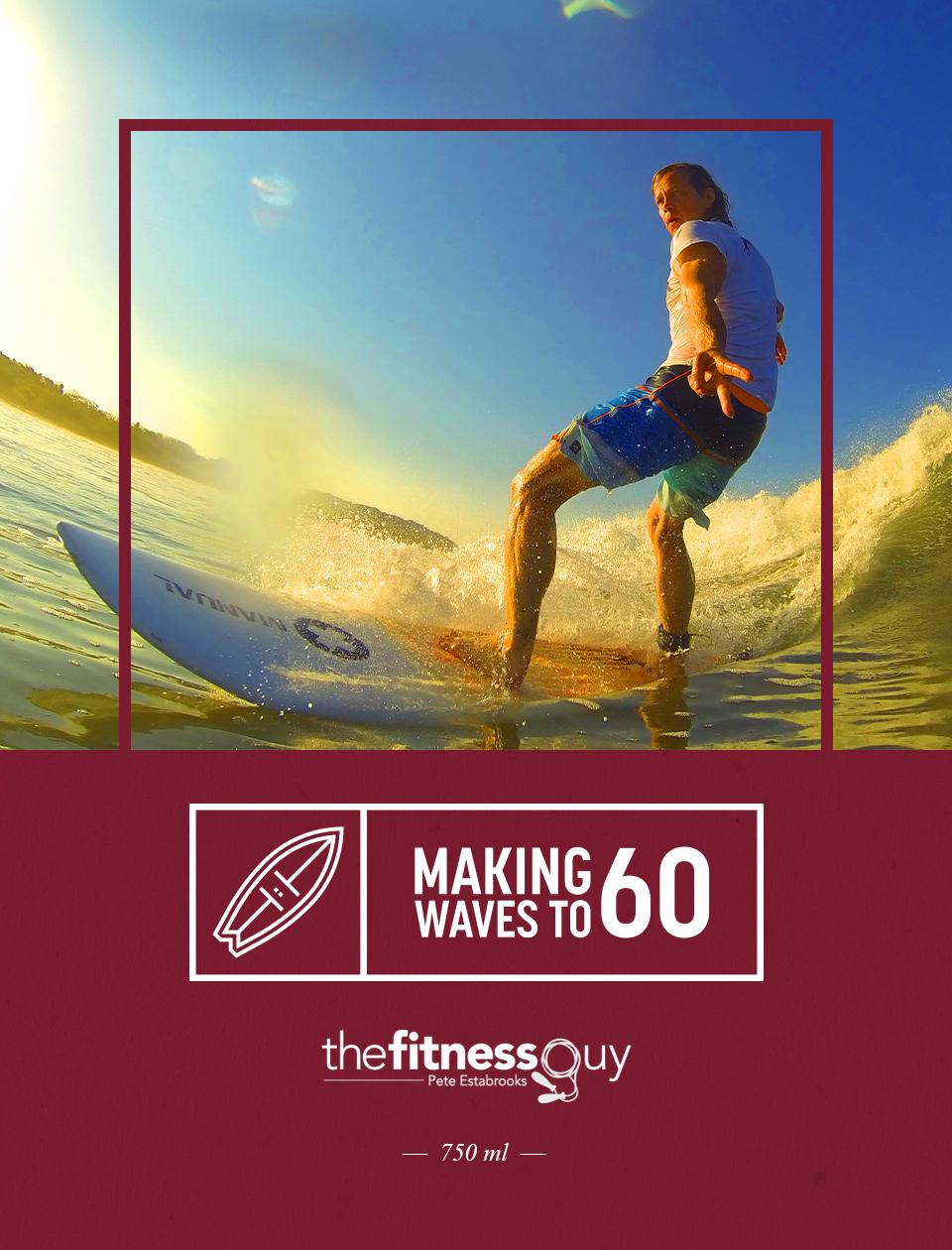 """""""Making Waves to 60"""", Celebrating 60"""