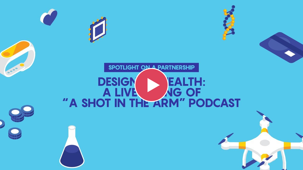 Preview of HCD Exchange website 'Prescription4Progress 2020 – Design for Health: A live taping of A shot in the Arm podcast