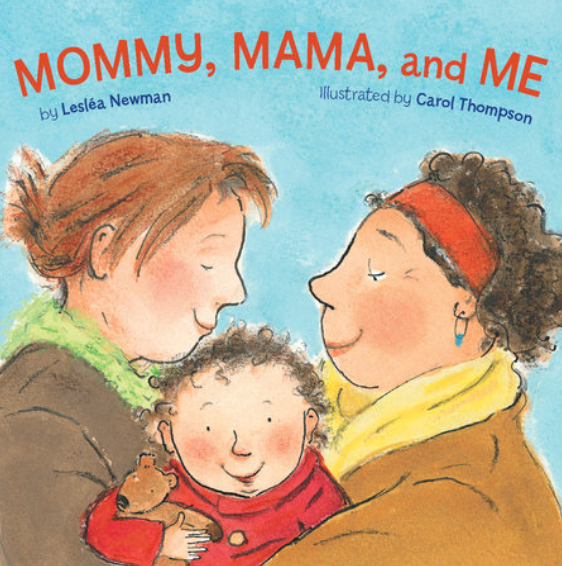 Mommy, Mama, and Me children's book