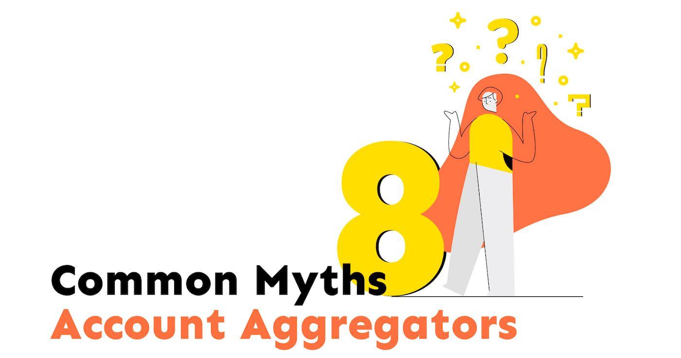 Account aggregators myth