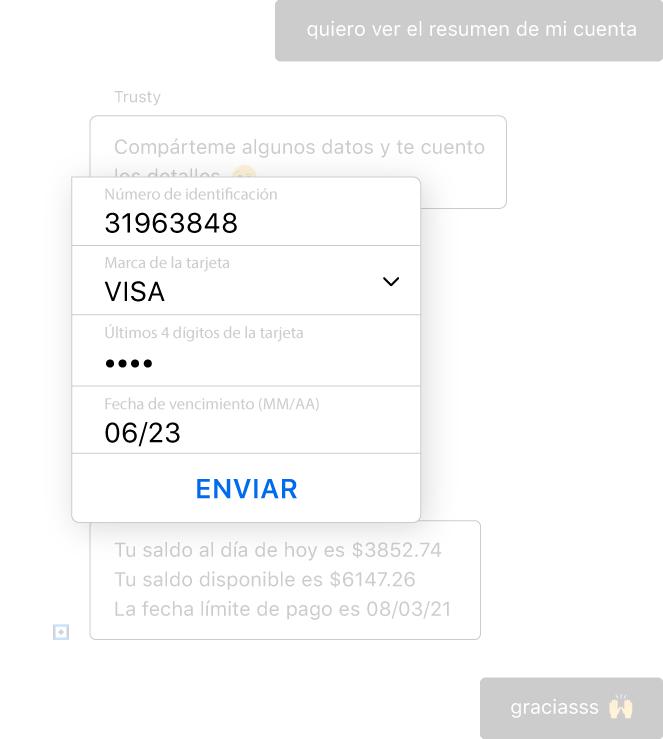 Un bot conversacional para servicios financieros enmascara el número de la tarjeta de crédito del cliente para garantizar la seguridad de los datos sensibles.