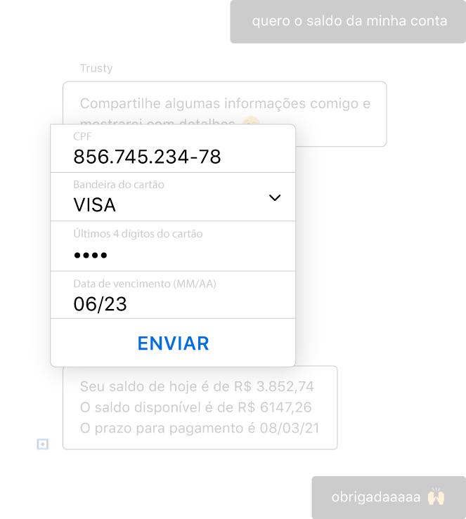 Um bot conversacional para serviços financeiros mascara o número do cartão de crédito do cliente para garantir a segurança de dados sensíveis.