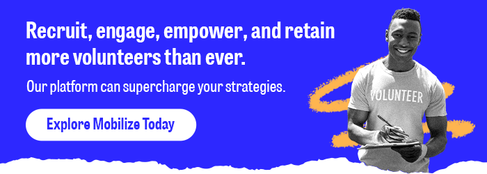Explore the Mobilize platform of advocacy software and recruitment tools to supercharge your next campaign.