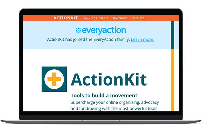 ActionKit's nonprofit grassroots software helps organizations reach more supporters and retain their support over time.