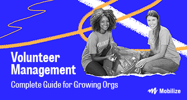 Learn the basics of volunteer management and top strategies for engaging supporters with this crash course.