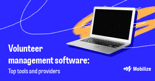 The right volunteer management software (like these top providers) can take your organization's campaigns to the next level!