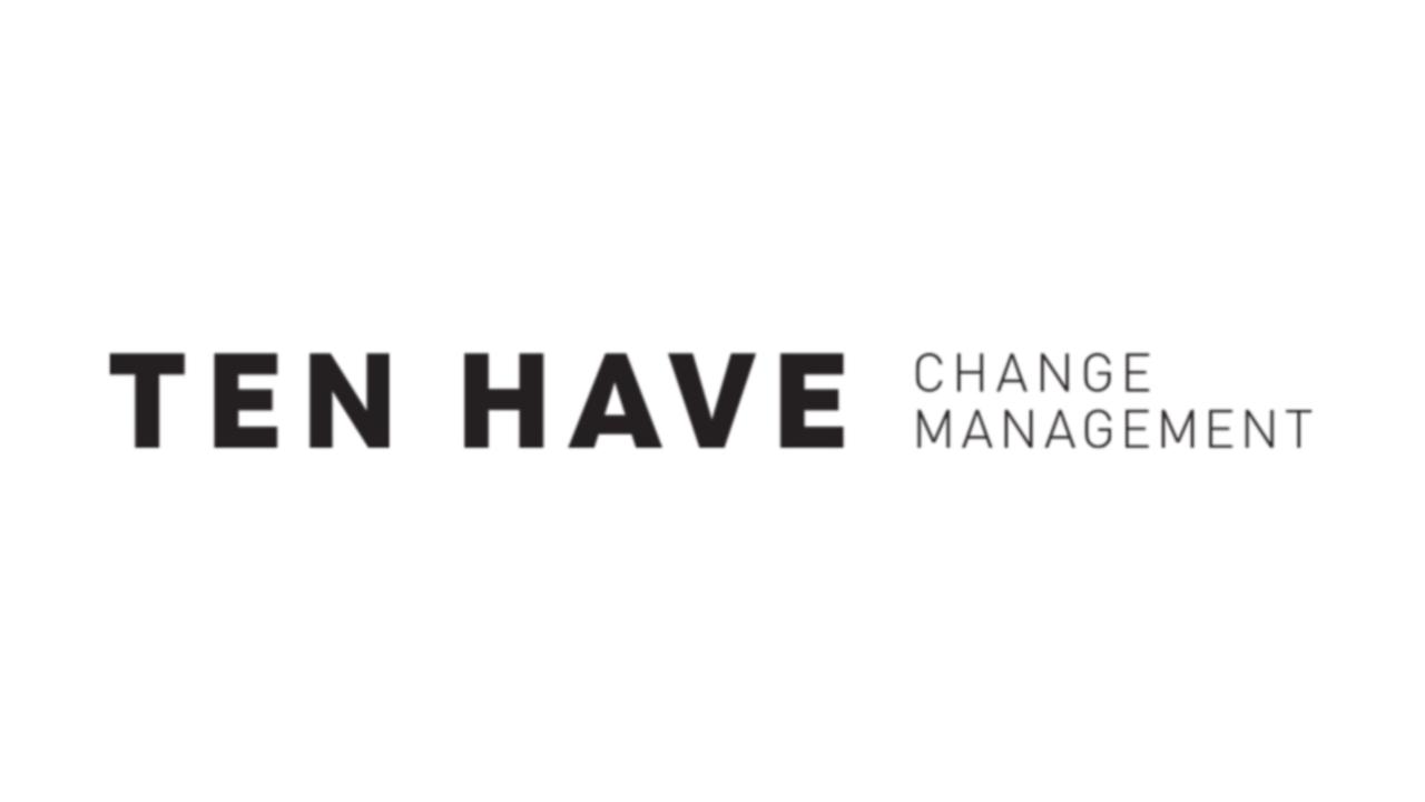 TEN HAVE Change Management