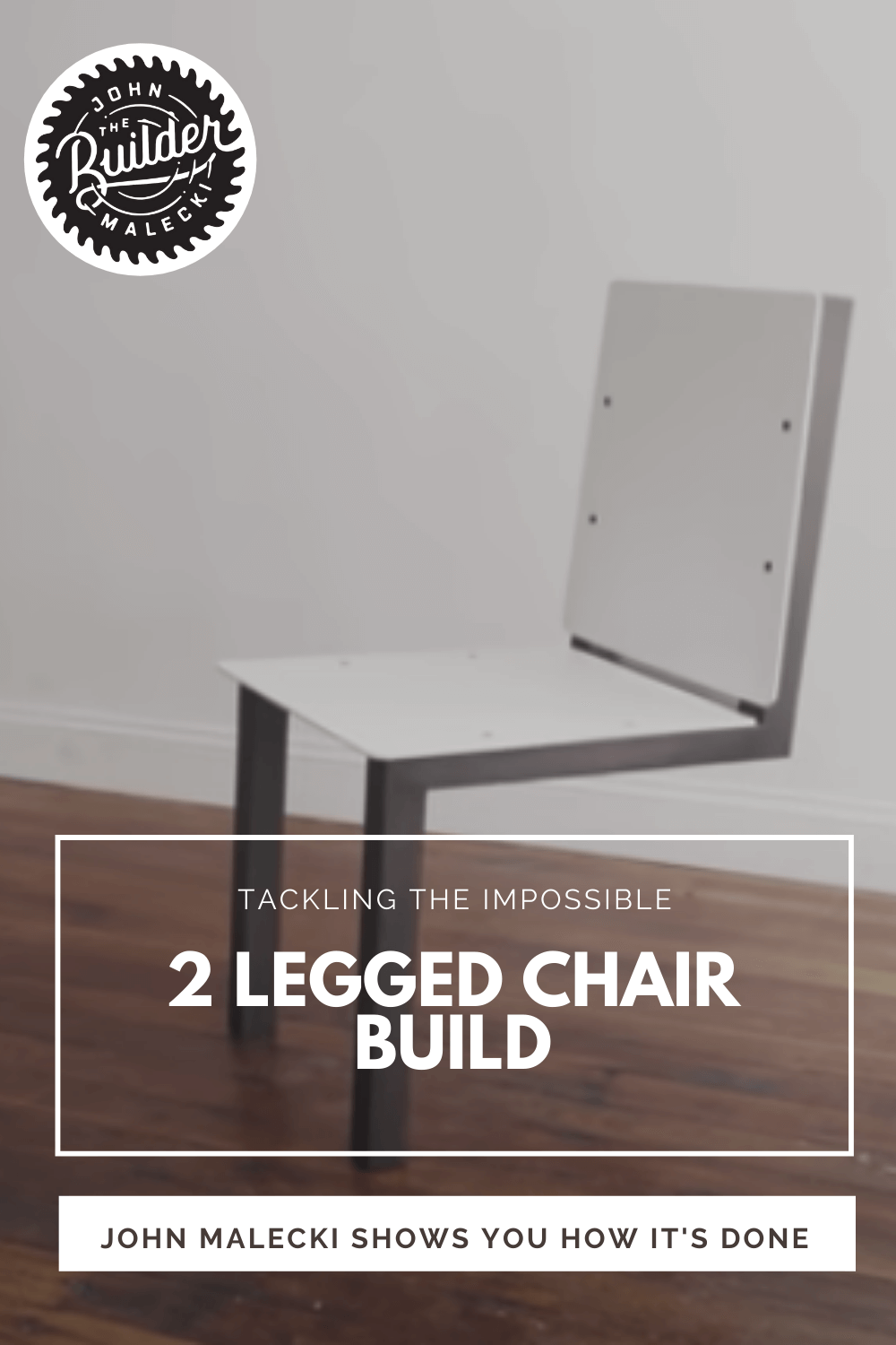 two-legged chair build