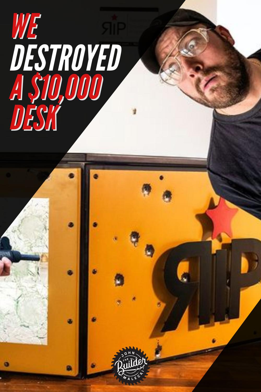john malecki builds and destroys a $10,000 desk