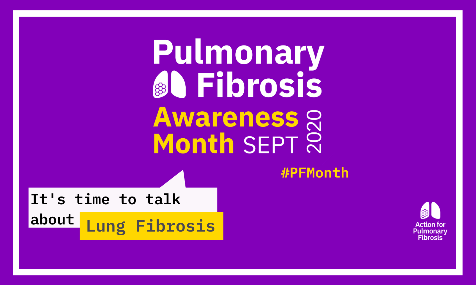 Pulmonary Fibrosis Awareness Month