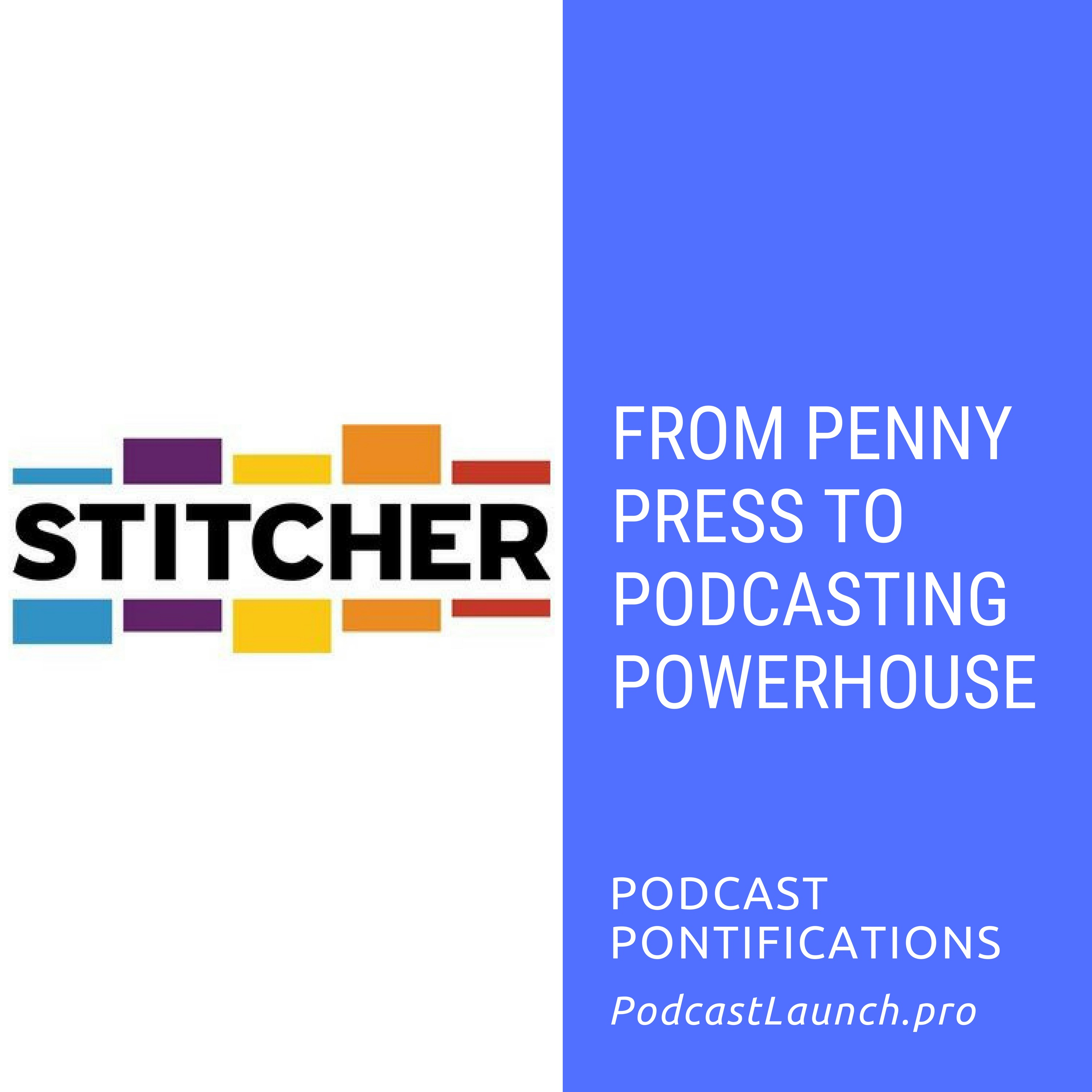 From Penny Press To Podcasting Powerhouse