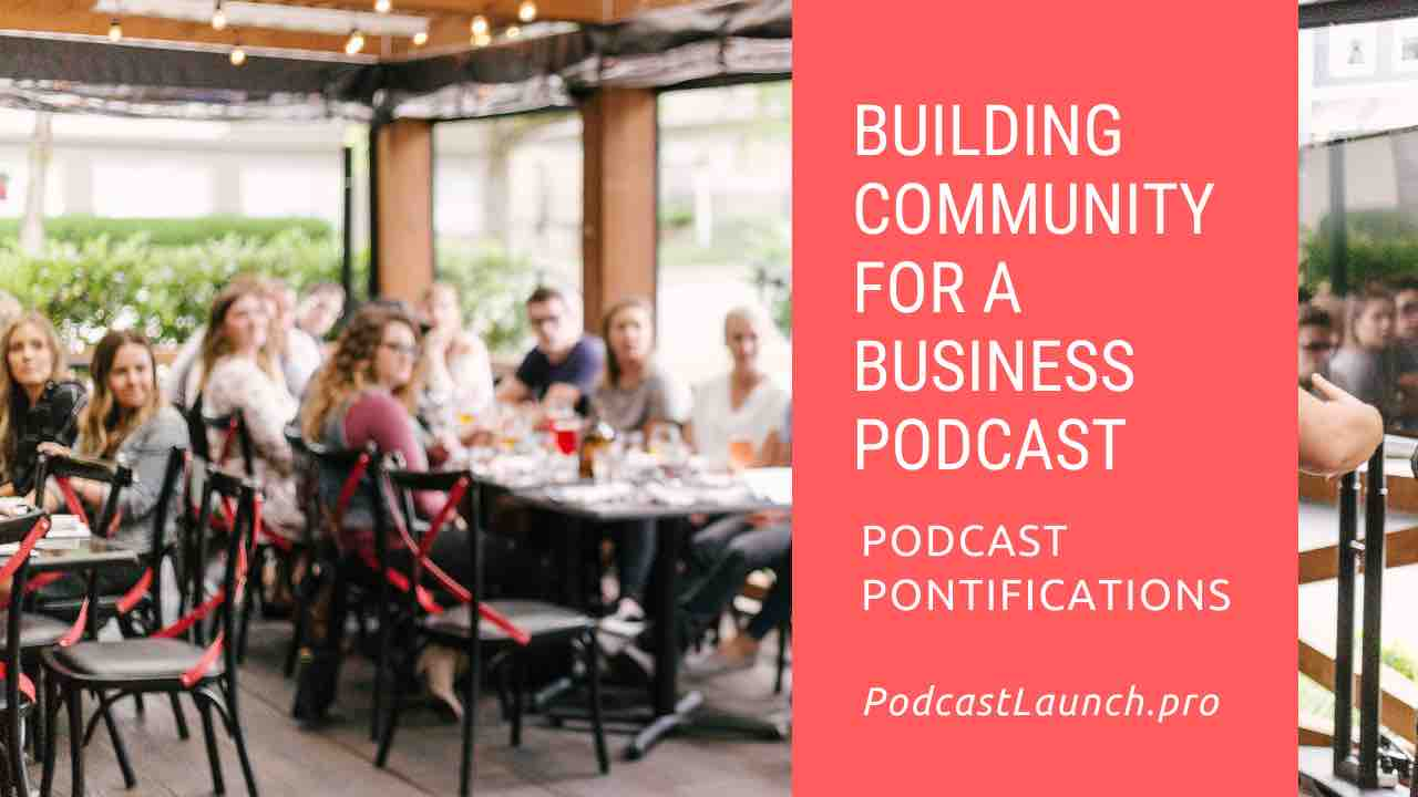 Building Community for Your Business Podcast