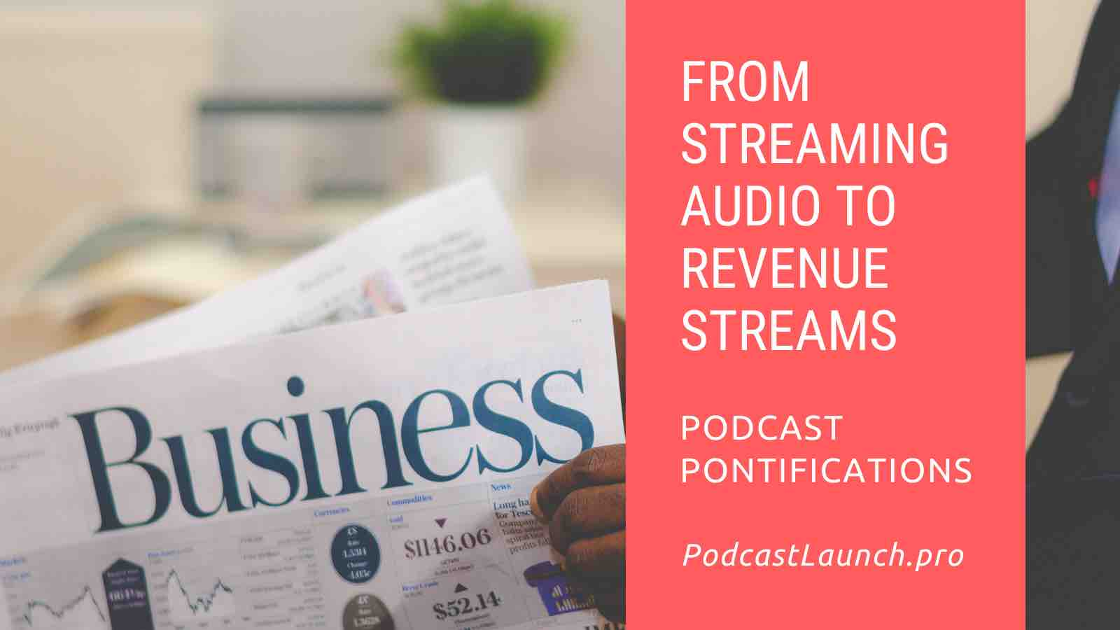 From Streaming Audio To Revenue Streams
