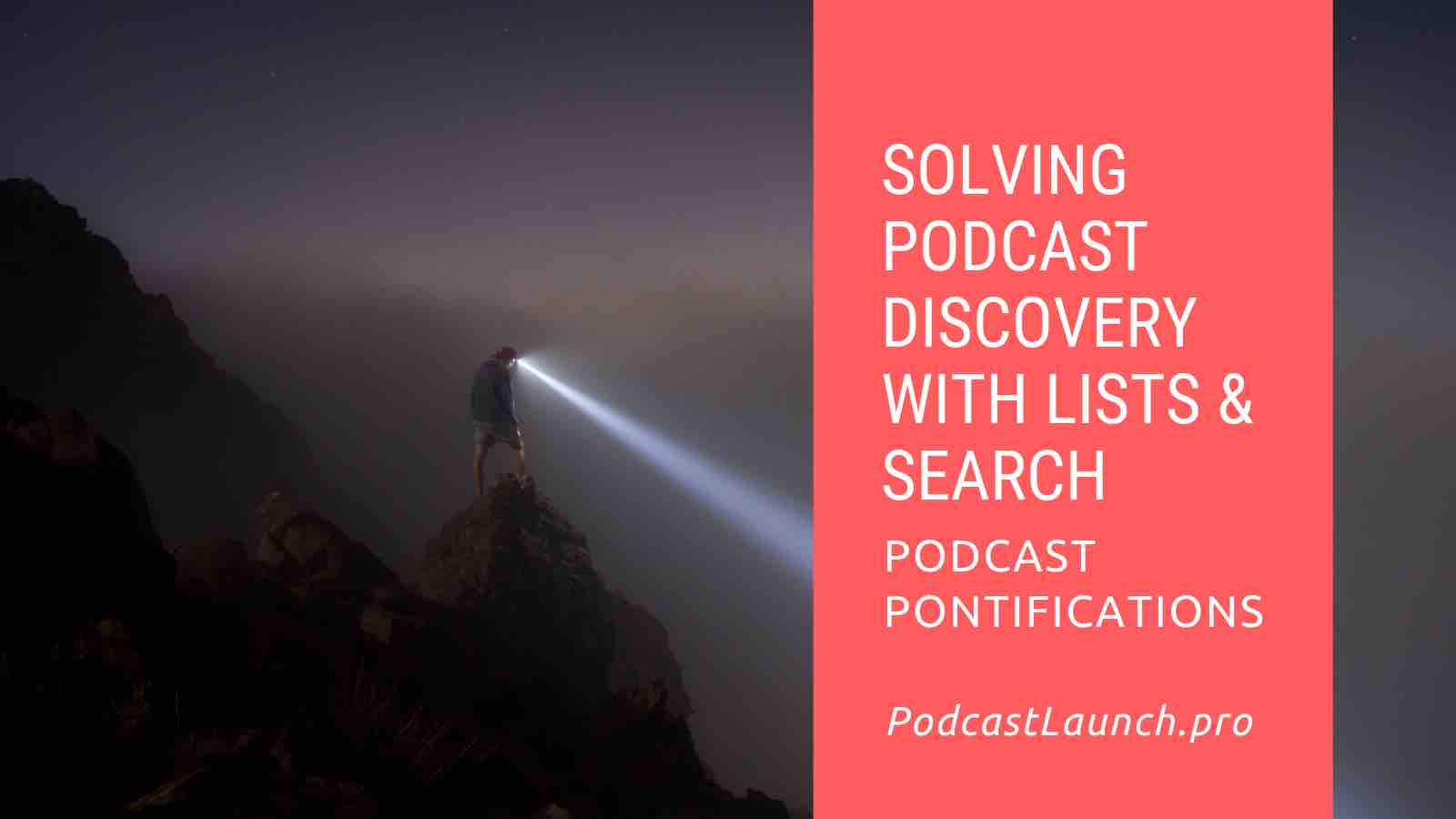 Solving Podcast Discovery With Lists & Search