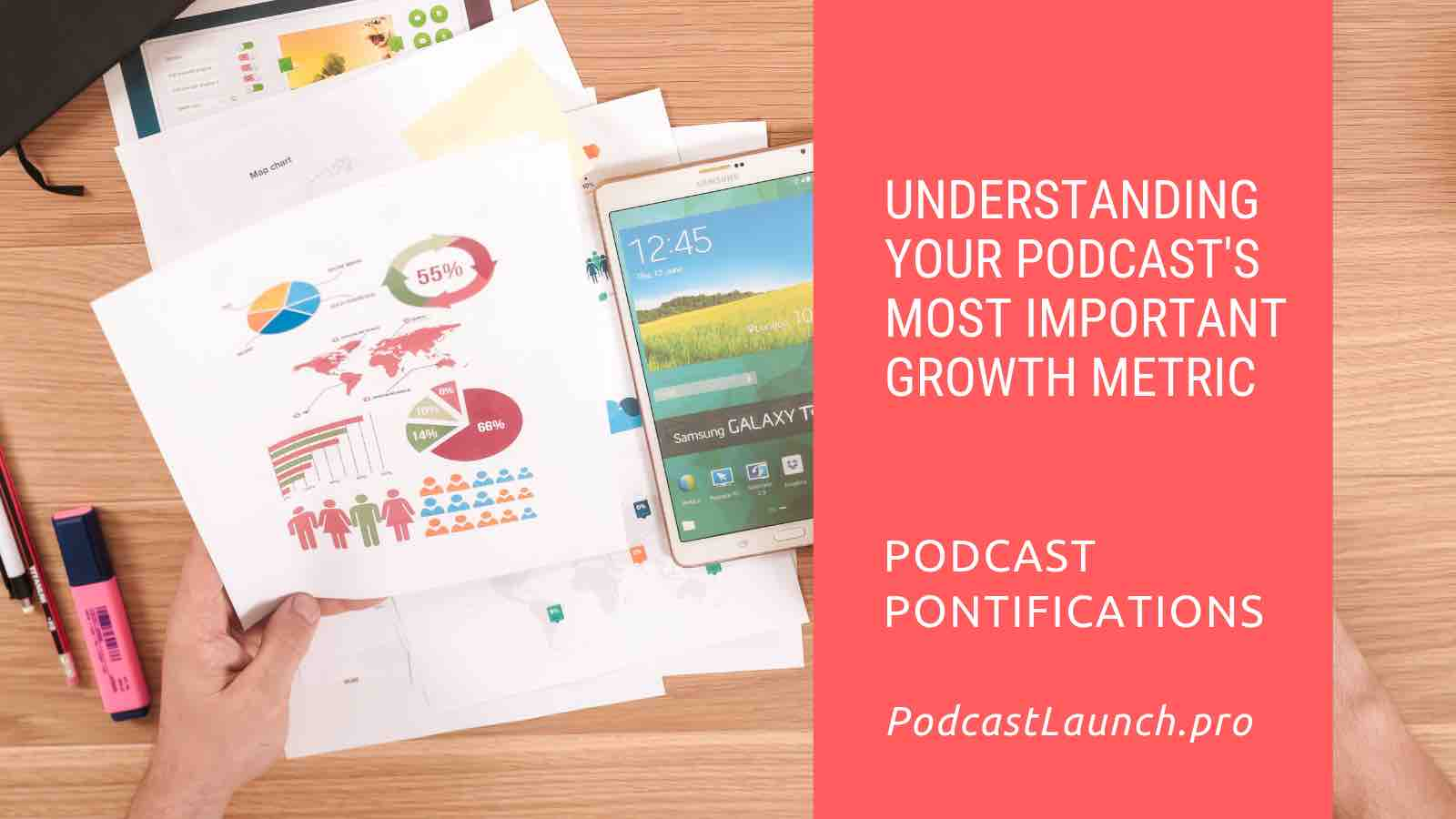 Understanding Your Podcast's Most Important Growth Metric