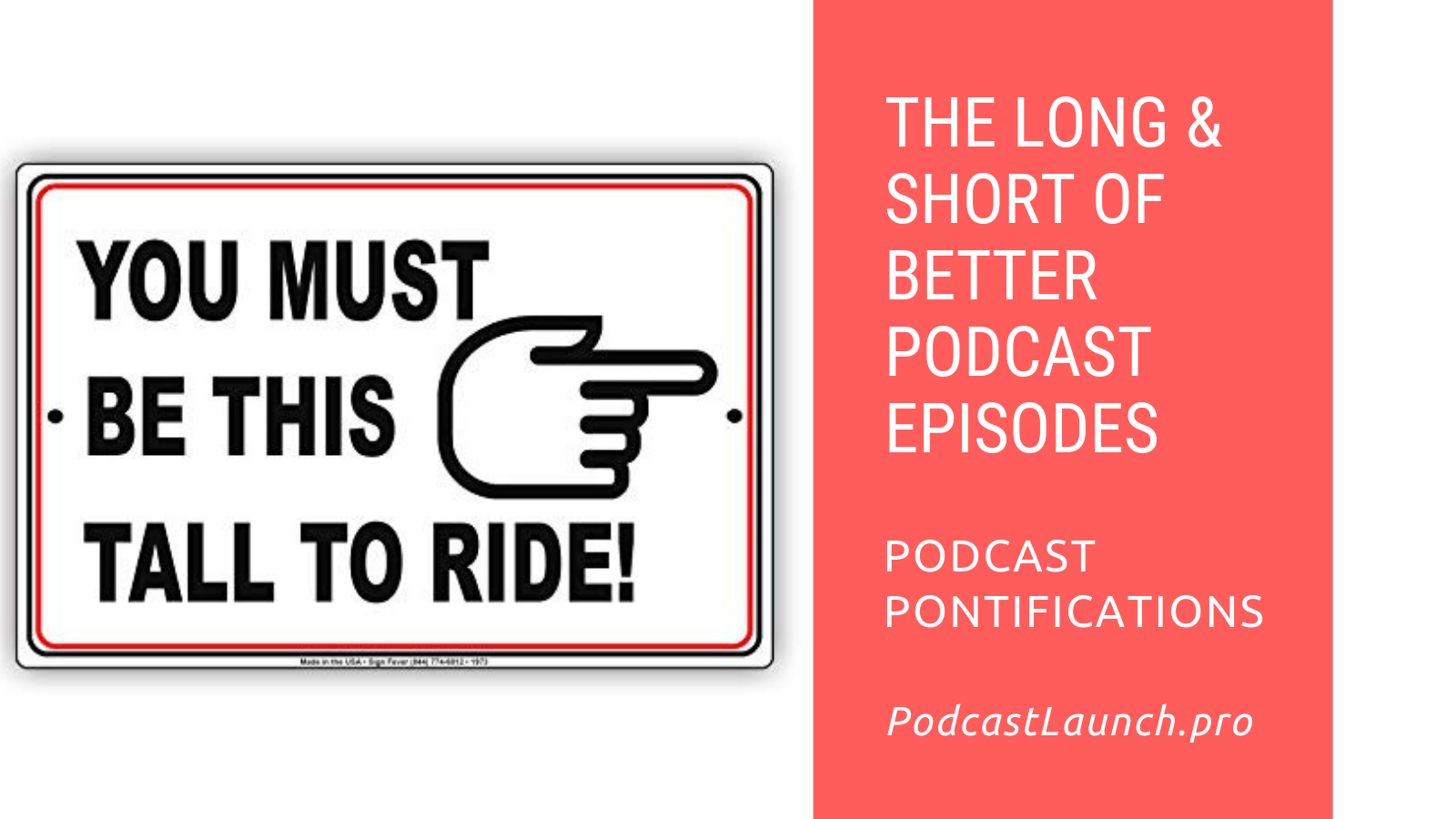 The Long & Short Of Better Podcast Episodes