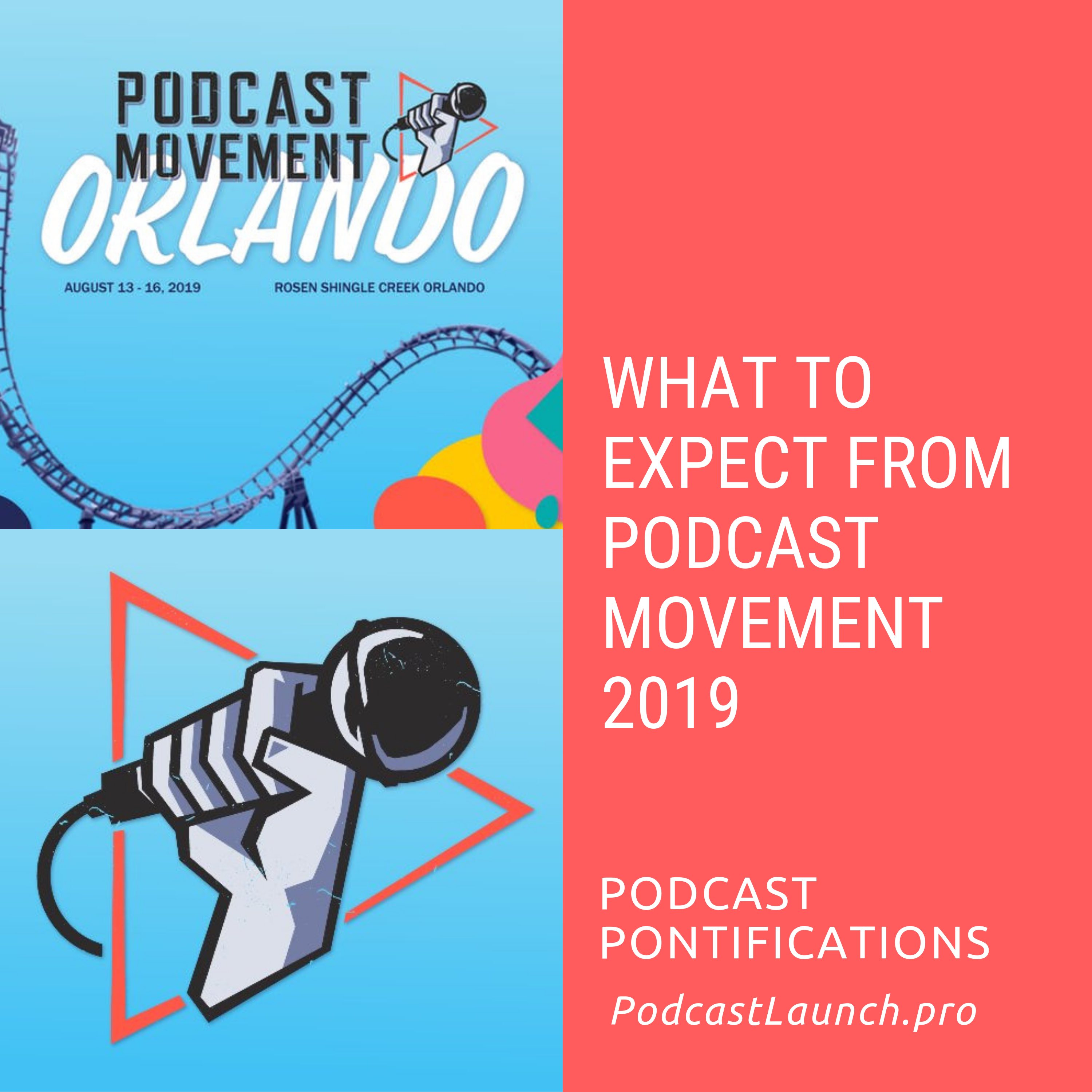 What To Expect From Podcast Movement 2019