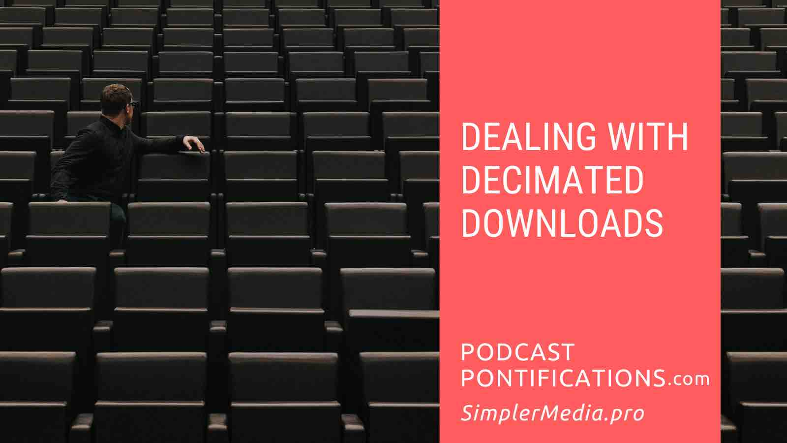 Dealing With Decimated Downloads