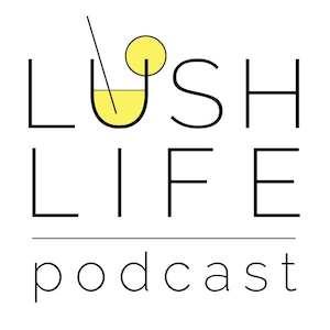 Lush Life Podcast cover art