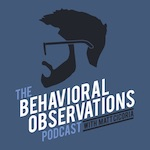 The Behavioral Observations Podcast cover art