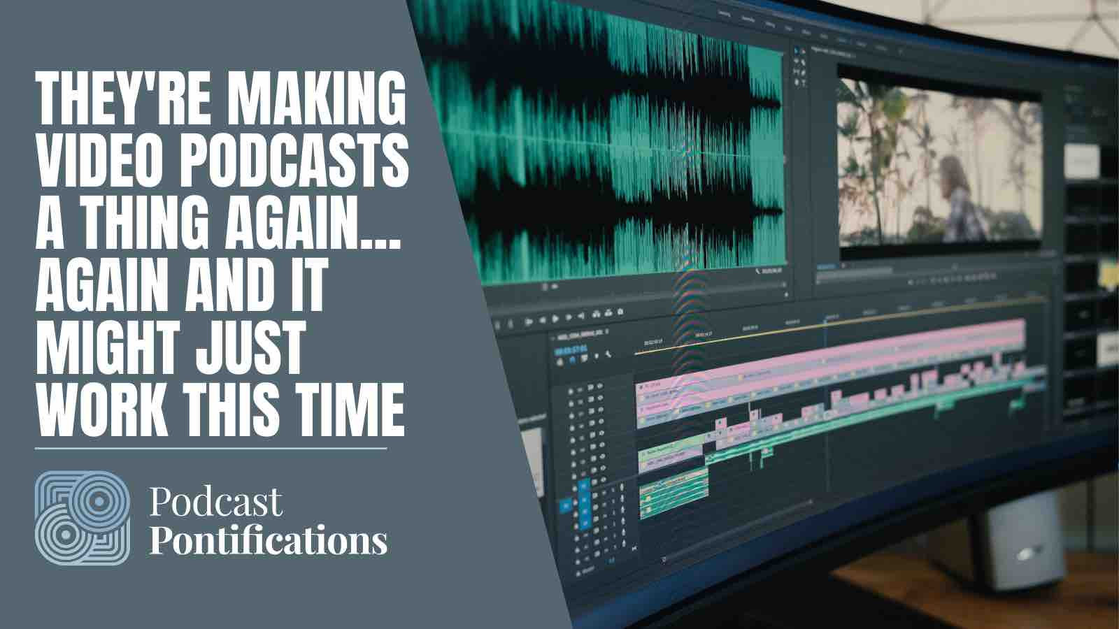 They're Making Video Podcasts A Thing Again… Again And It Might Just Work This Time