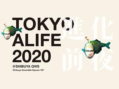 TOKYO ALIFE 2020