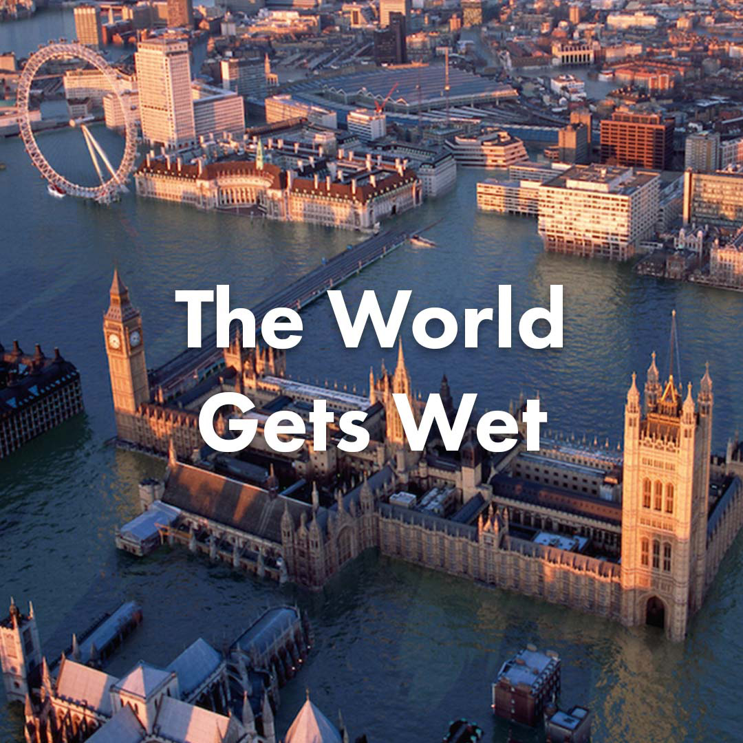The World Gets Wet