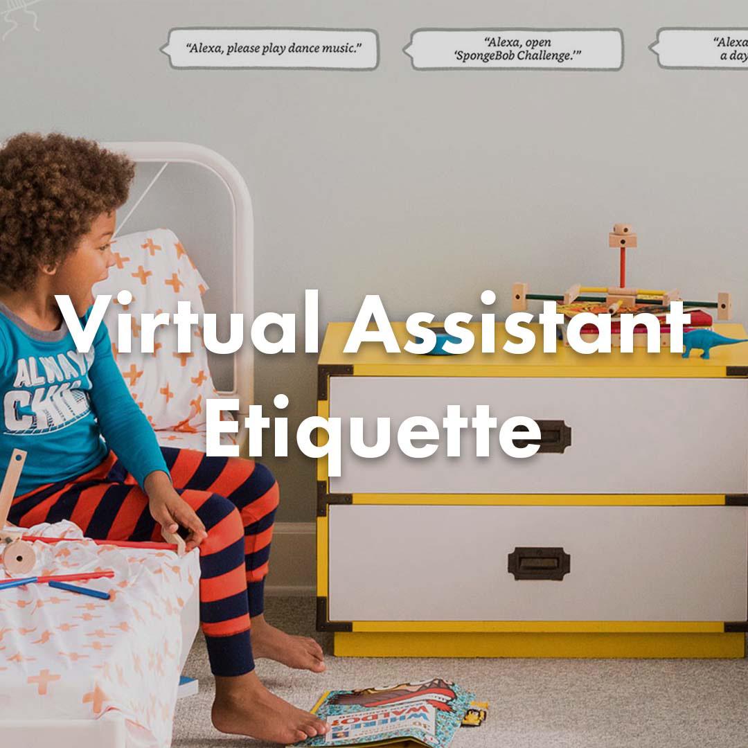 Virtual Assistant Etiquette