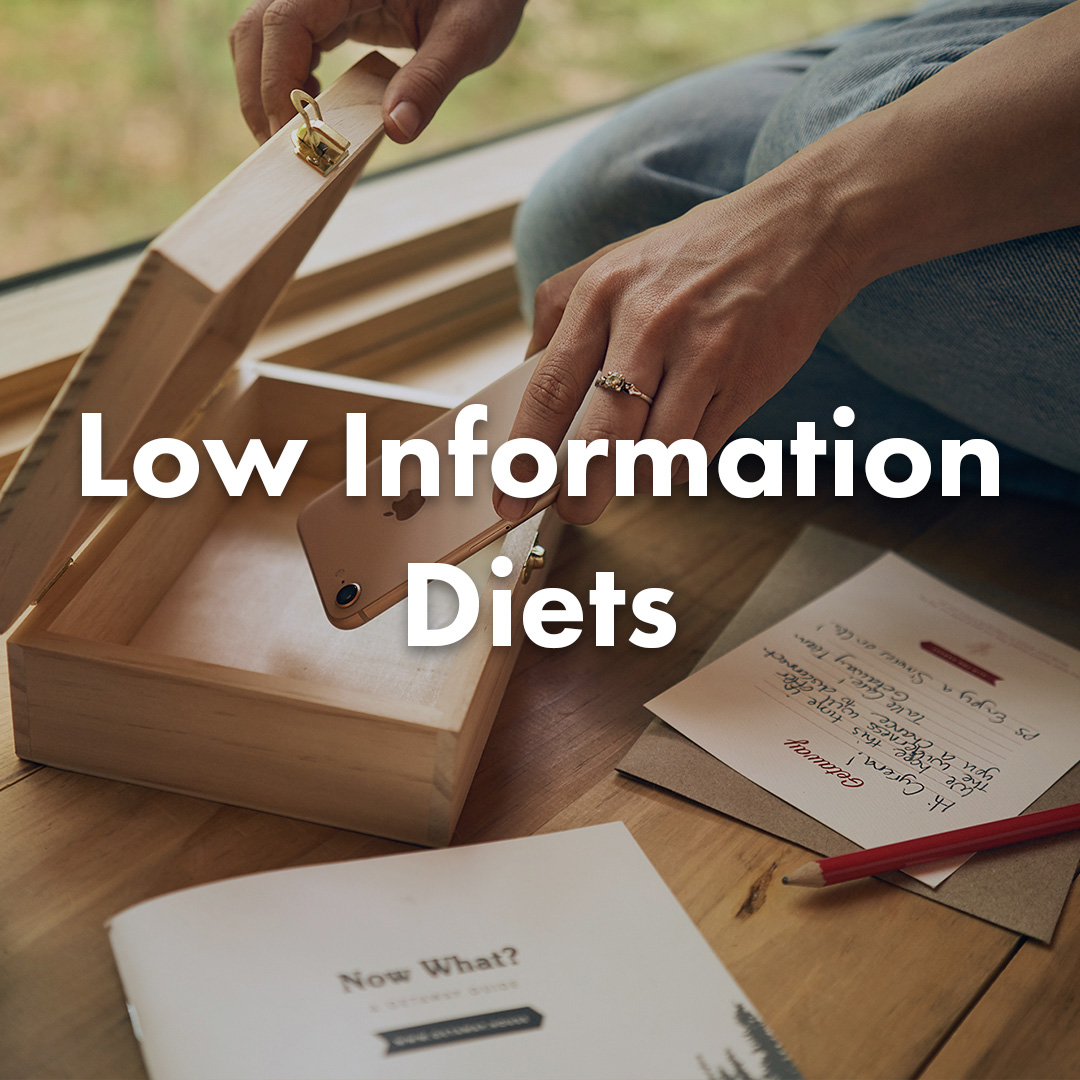 Low Information Diets
