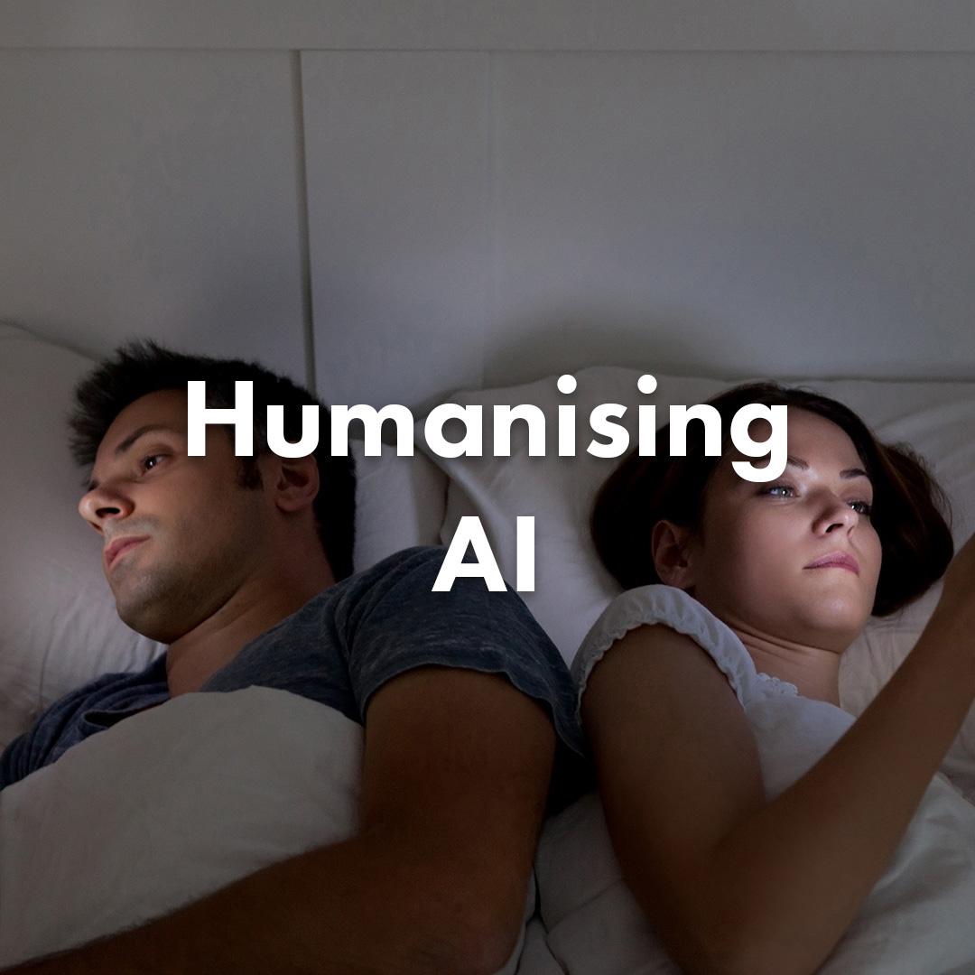 Humanising AI