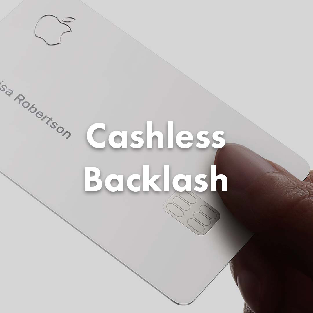Cashless Backlash