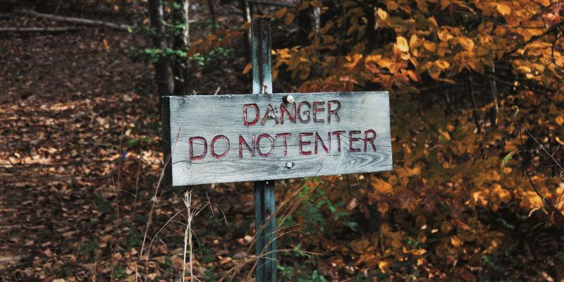 Panneau Danger, ne pas entrer