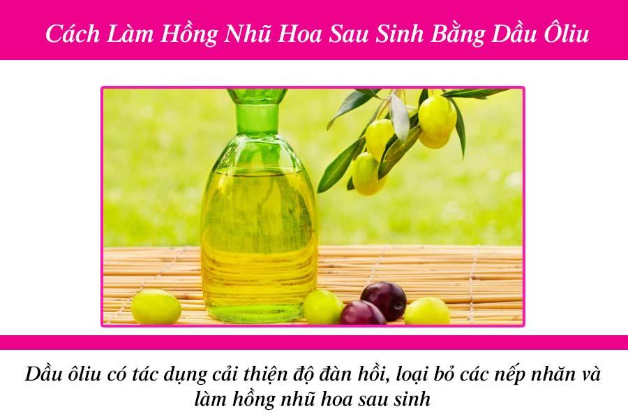 Dùng dầu oliu để làm cho hồng nhũ hoa sau sinh