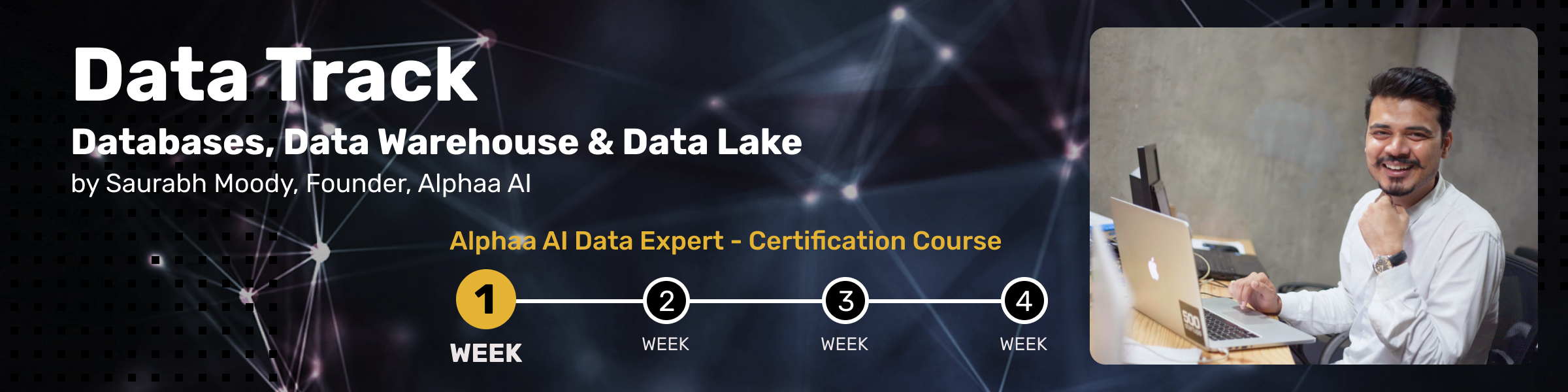 We at Alphaa AI are launching a free certification course - Alphaa AI Data Expert. This will be a four-week program for students, beginners, analysts, and everyone who wants to kickstart his/her career in Data. Good part, you don't need to have any prior knowledge of data or programming languages.